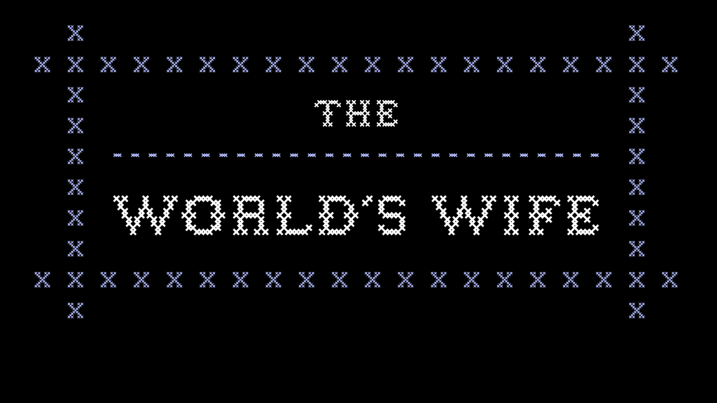 1 The Worlds Wife